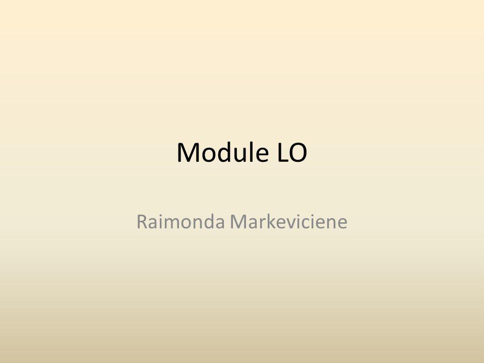 Module LO Raimonda Markeviciene