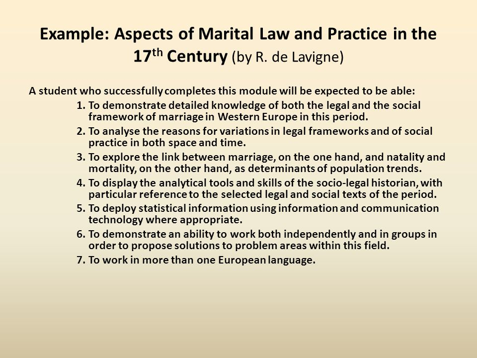 Example: Aspects of Marital Law and Practice in the 17 th Century (by R.