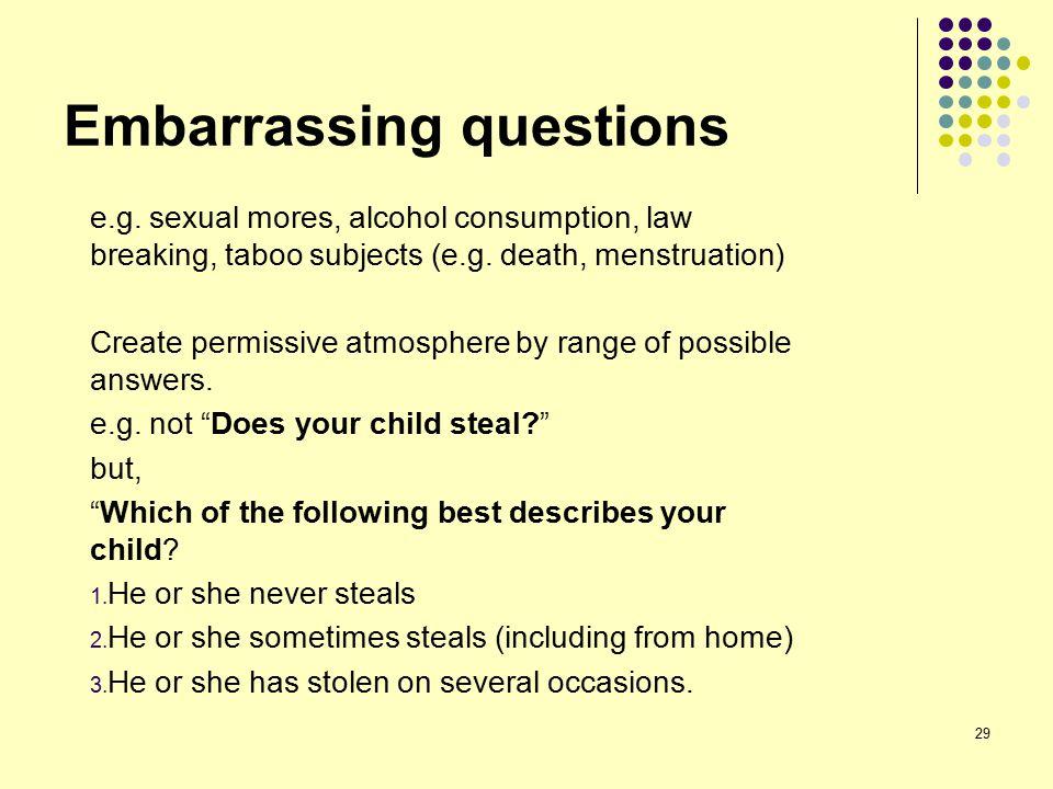 29 Embarrassing questions e.g.