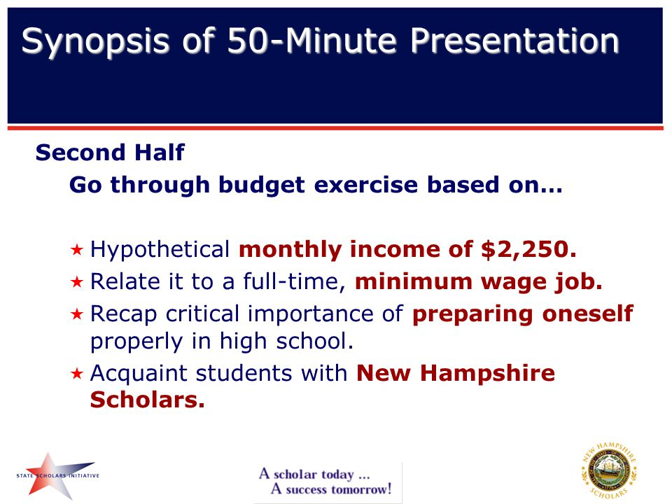 Second Half Go through budget exercise based on…  Hypothetical monthly income of $2,250.