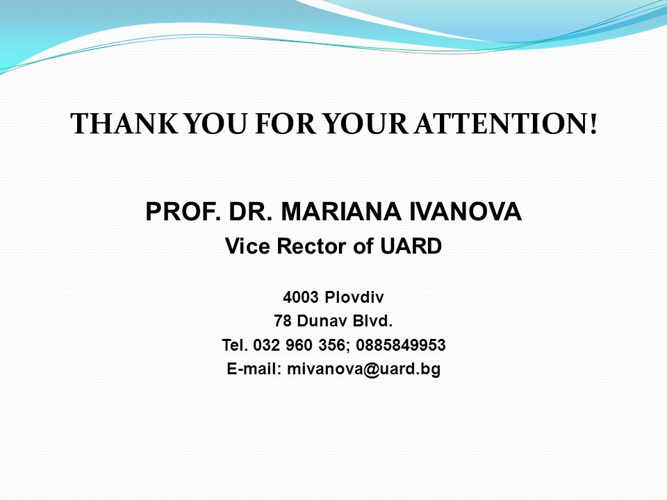 THANK YOU FOR YOUR ATTENTION. PROF. DR.