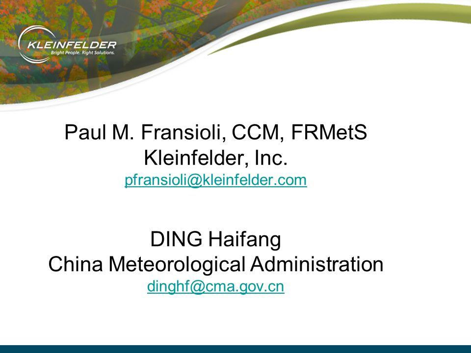 Paul M. Fransioli, CCM, FRMetS Kleinfelder, Inc.