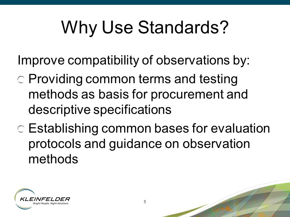 5 Why Use Standards.
