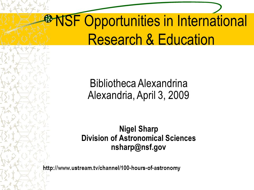 NSF's International Activities International activities are a key part of NSF's mission.