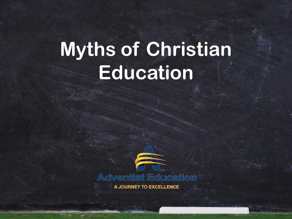 Myths of Christian Education