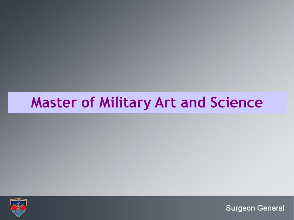 Master of Military Art and Science