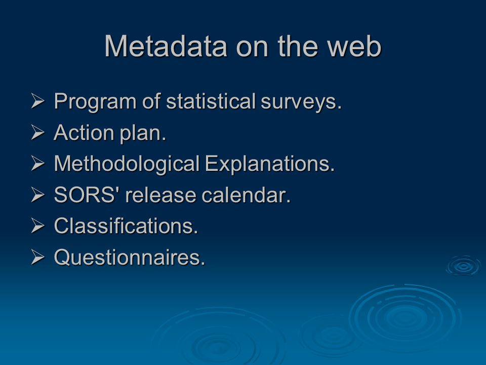 Metadata on the web  Program of statistical surveys.