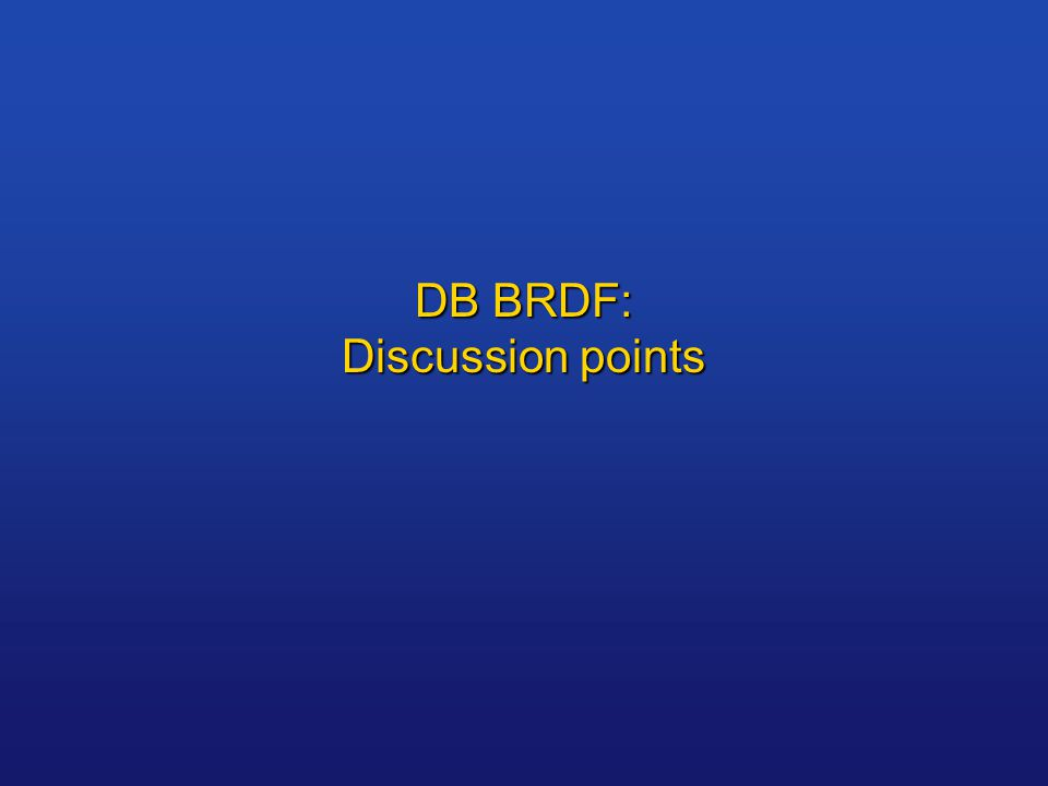 DB BRDF: Discussion points