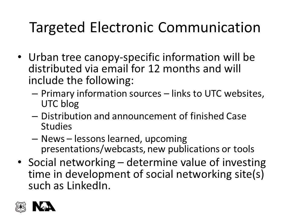 Urban tree canopy-specific information will be distributed via email for 12 months and will include the following: – Primary information sources – lin