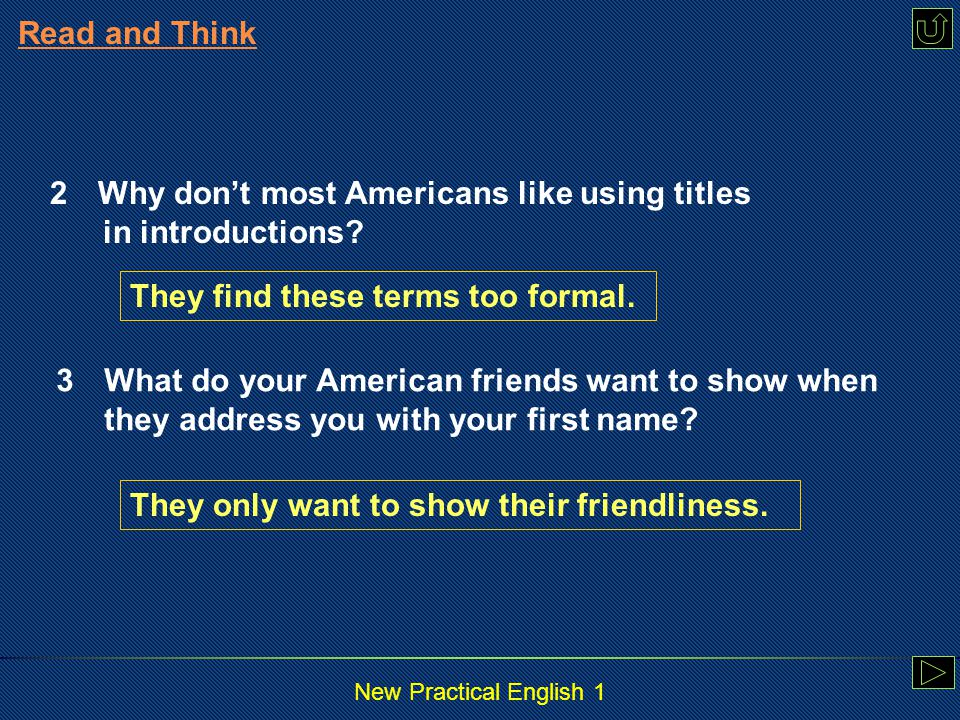 New Practical English 1 1 Answer the following questions according to the text.