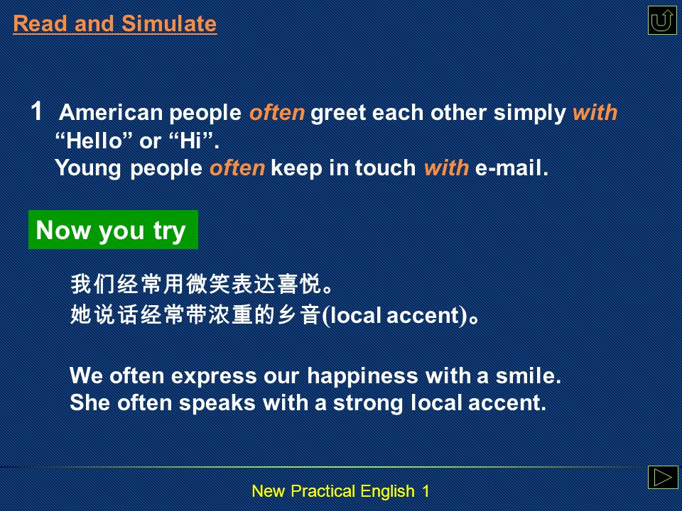 New Practical English 1 Read and Simulate 6Pay attention to the italicized parts in the English Sentences and translate the Chinese sentences by simulating the structure of the English sentences.