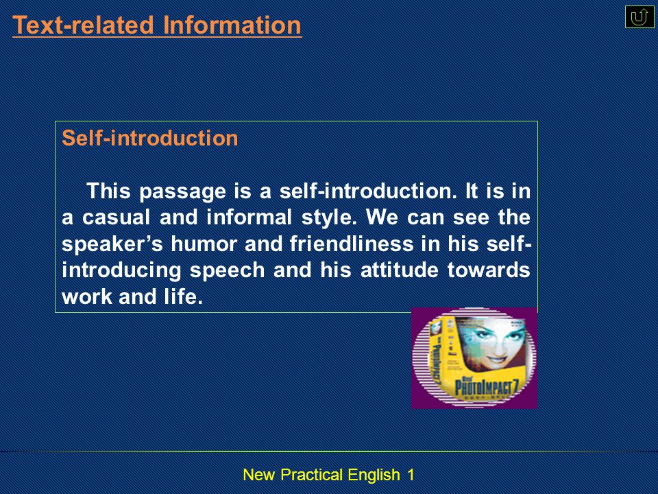 New Practical English 1  Related Information Related Information  Intensive StudyIntensive Study  PracticePractice Passage II