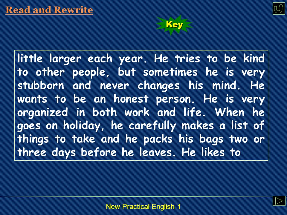 New Practical English 1 Read and Rewrite Mike Adams is an English teacher.