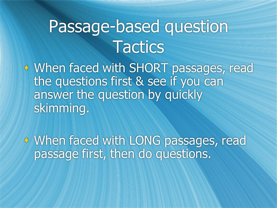 Reading Comprehension: The Passage- based Question--p.