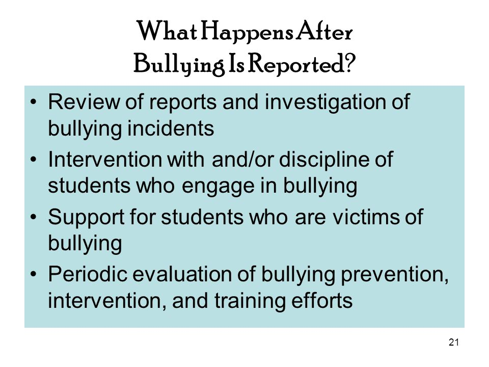21 What Happens After Bullying Is Reported.