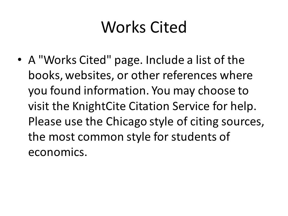Works Cited A Works Cited page.