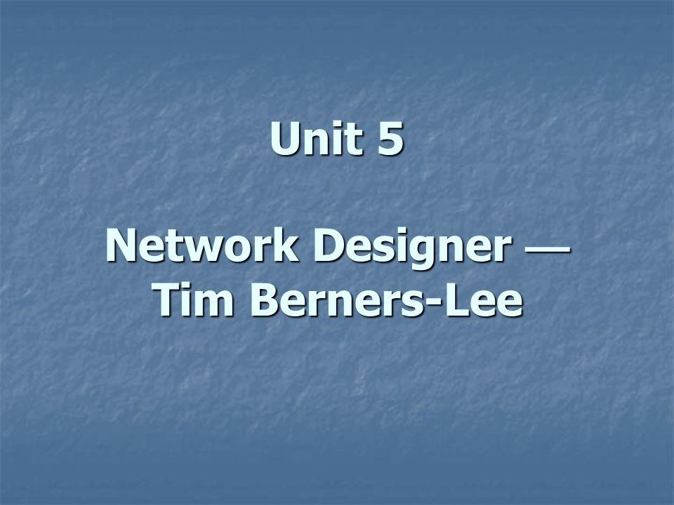 Unit 5 Network Designer — Tim Berners-Lee