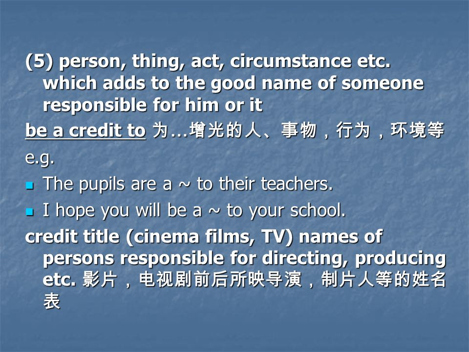 (5) person, thing, act, circumstance etc.