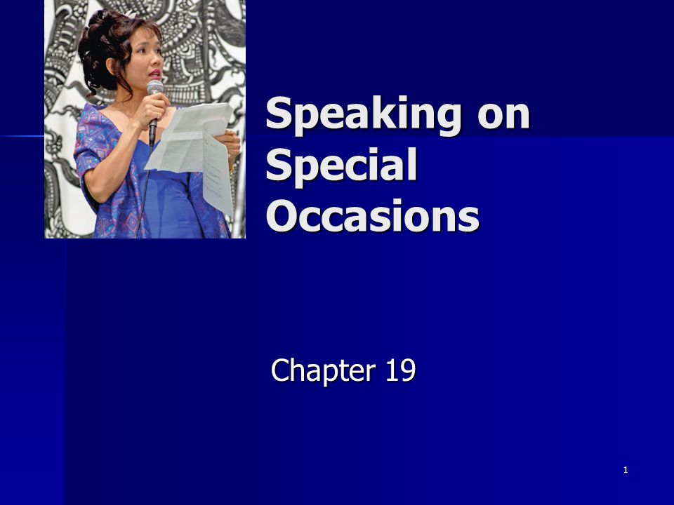 1 Speaking on Special Occasions Chapter 19