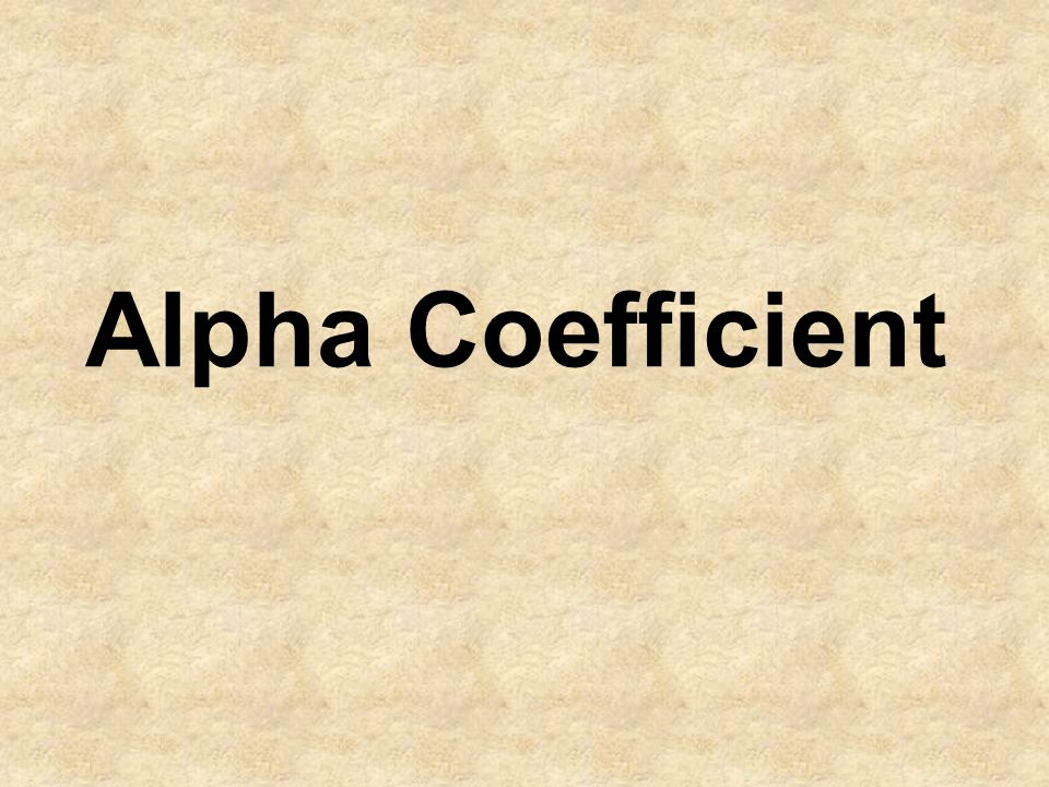 Alpha Coefficient