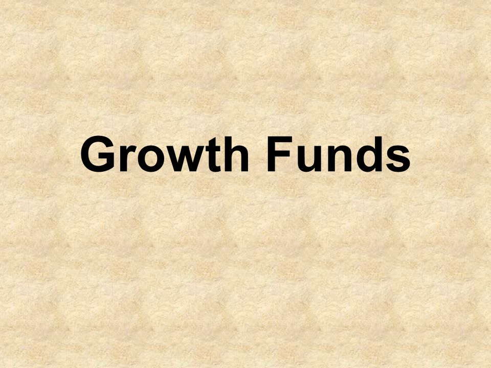 Growth Funds