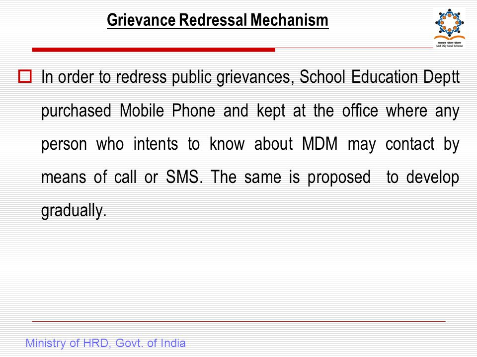 Grievance Redressal Mechanism Ministry of HRD, Govt.