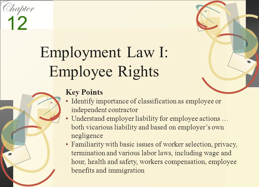 Employment-Related Lawsuits  53% of responding employers in a 1999 national survey had been sued within the preceding five-year period.