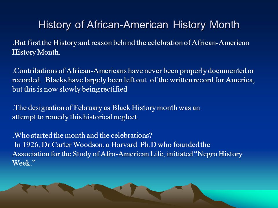 History of African-American History Month.