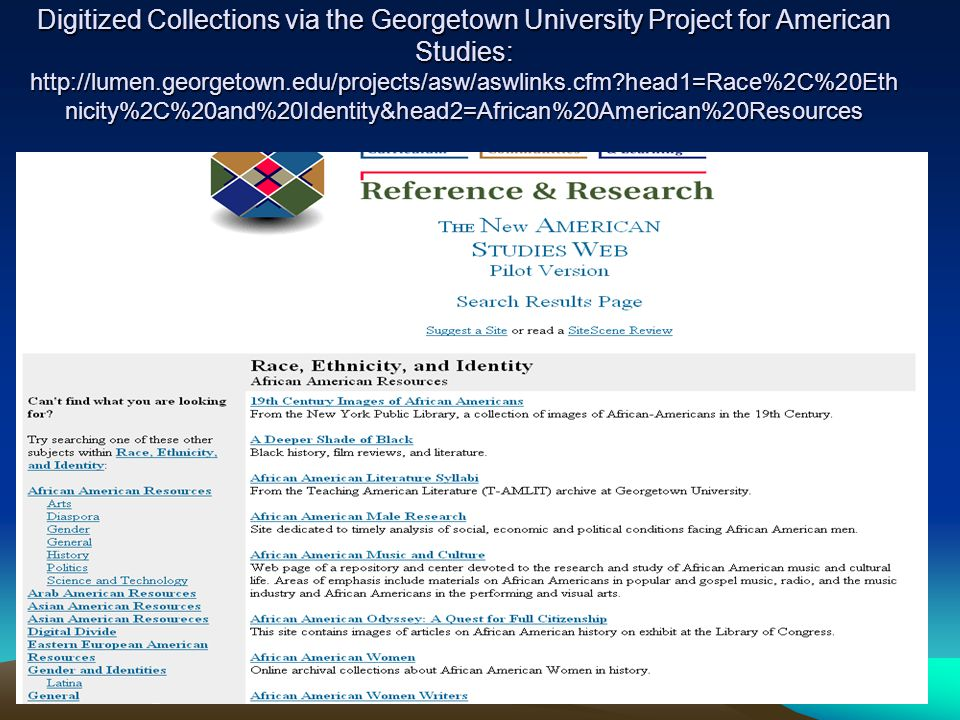 African American Collections: http://memory.loc.gov/ammem/browse/ListSome.php?c ategory=African%20American%20History