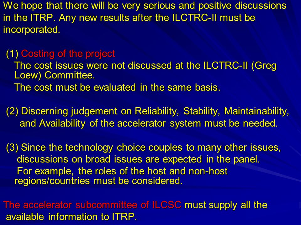 ALCSC: Mandate The ALCSC will: - Promote Global Linear Collider Project as an international project based on the GLC Project Report, and make every effort to host the project.