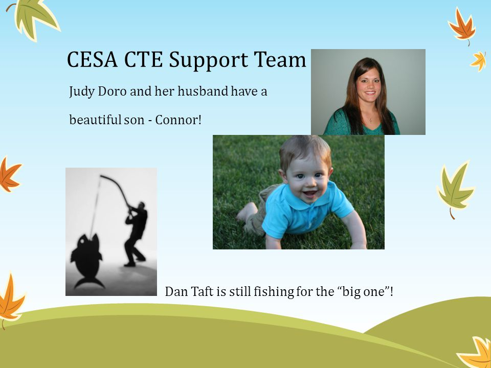 CESA CTE Support Team Judy Doro and her husband have a beautiful son - Connor.