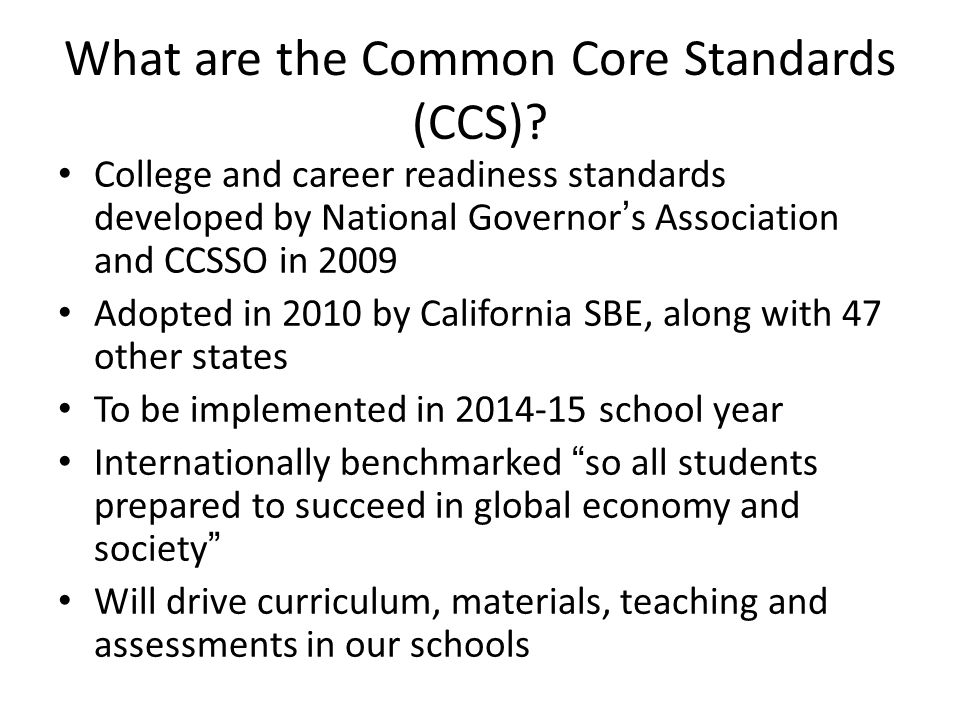 What are the Common Core Standards (CCS).