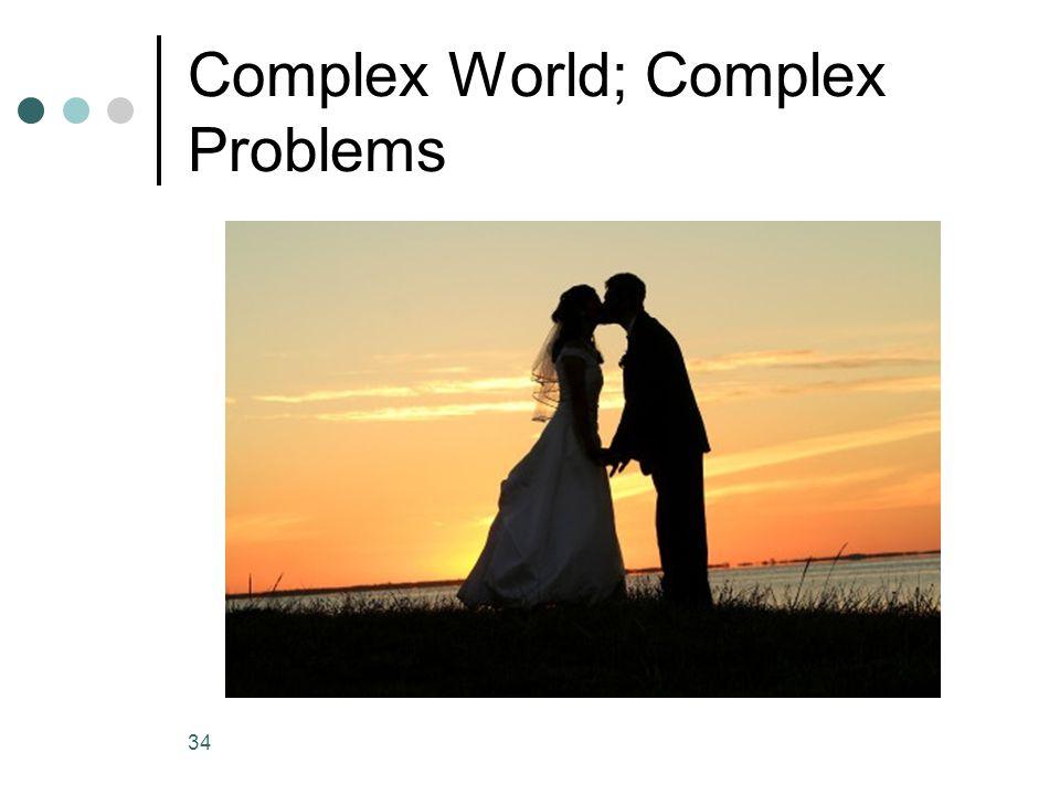 Complex World; Complex Problems 34