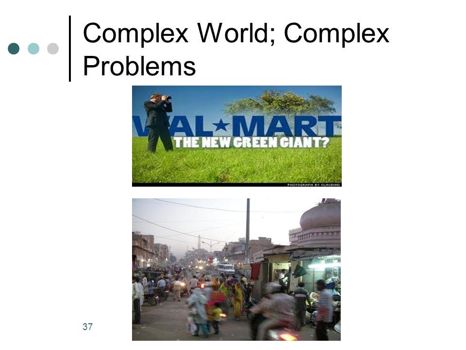 Complex World; Complex Problems 37