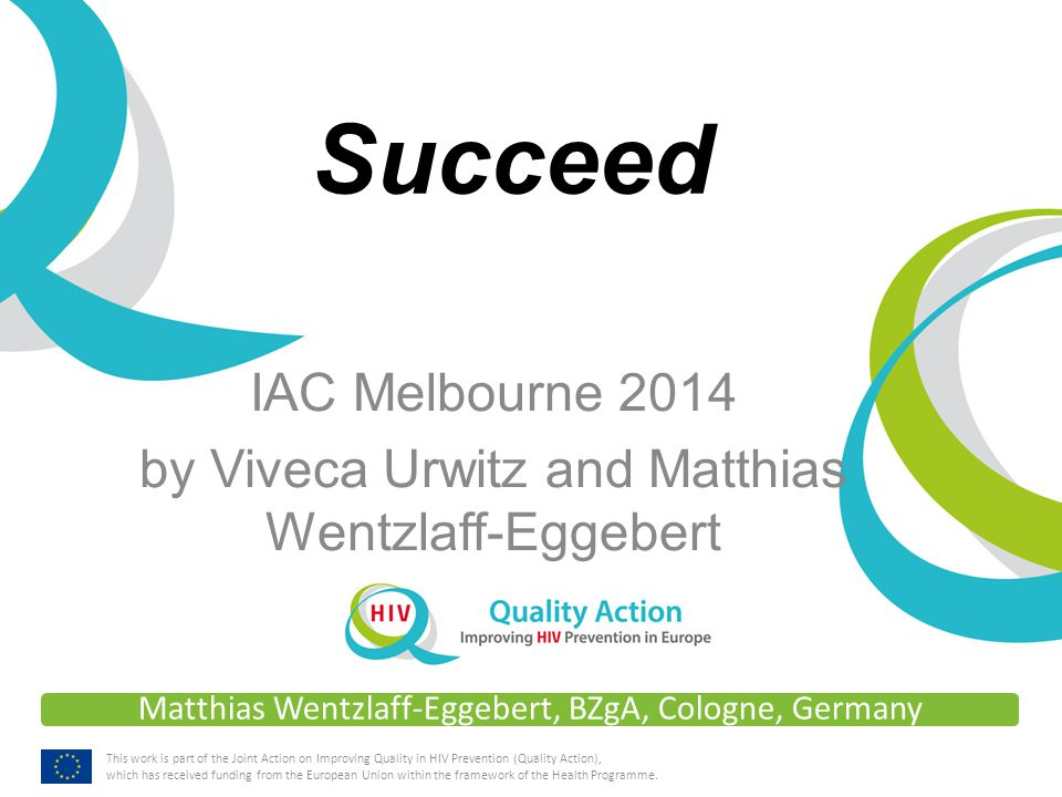 www.qualityaction.eu TITLE Introduction to Succeed, its background, benefits and structure Ability to use the Succeed questionnaire and materials Awareness of participation and self-reflection Learning objectives