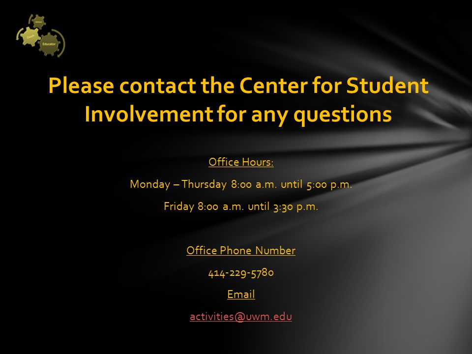 Office Hours: Monday – Thursday 8:00 a.m. until 5:00 p.m.