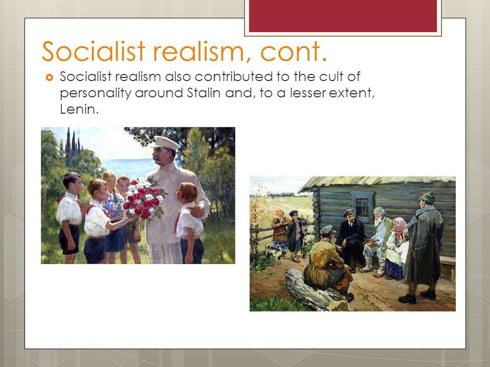 Socialist realism, cont.