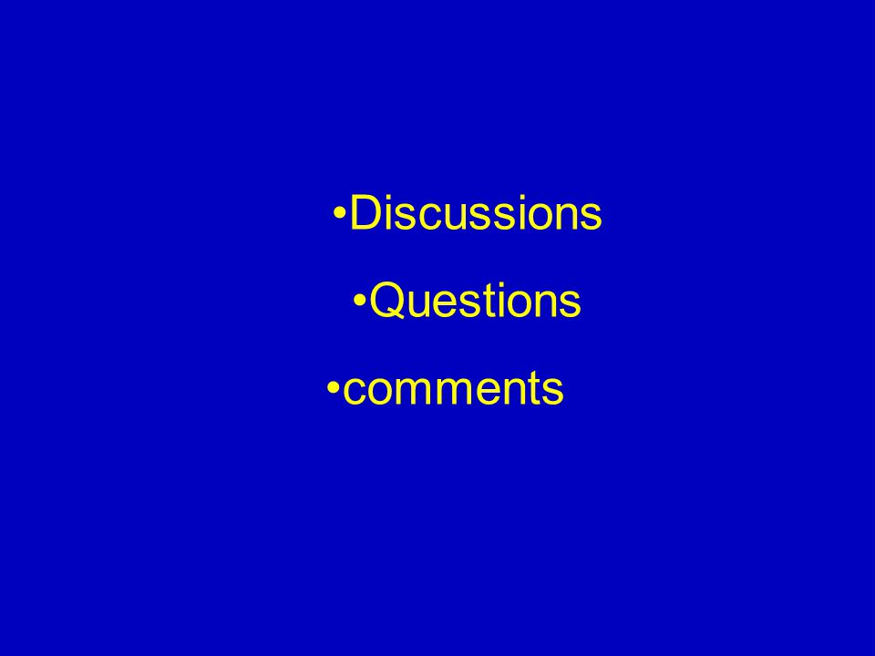 Discussions Questions comments