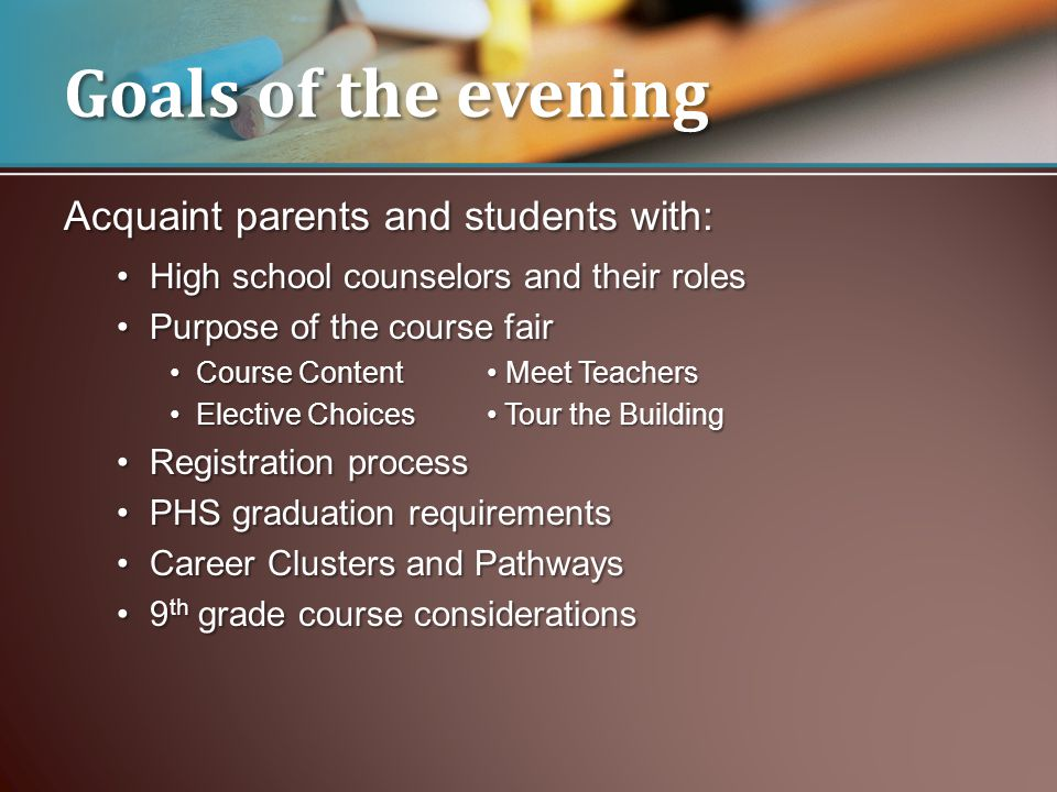 Goals of the evening Acquaint parents and students with: High school counselors and their rolesHigh school counselors and their roles Purpose of the c