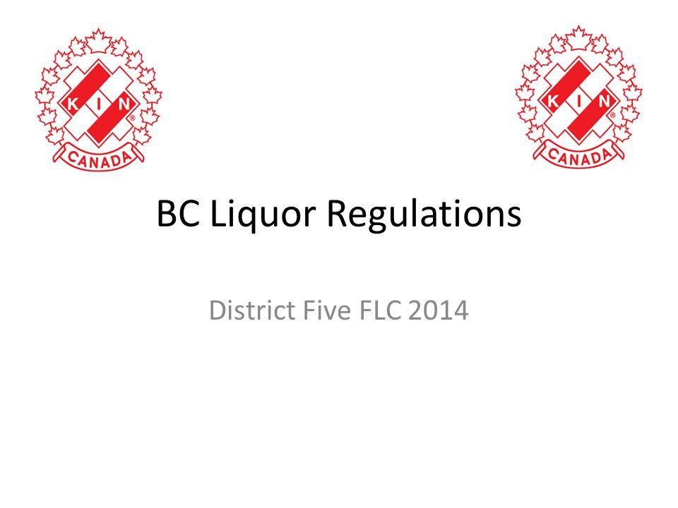 BC Liquor Regulations District Five FLC 2014