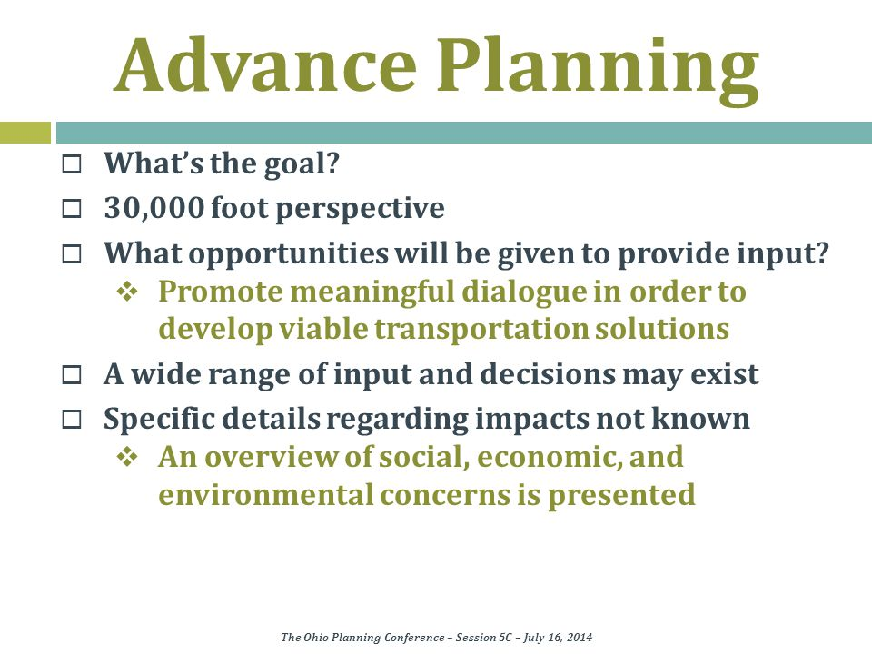 Advance Planning  What's the goal.