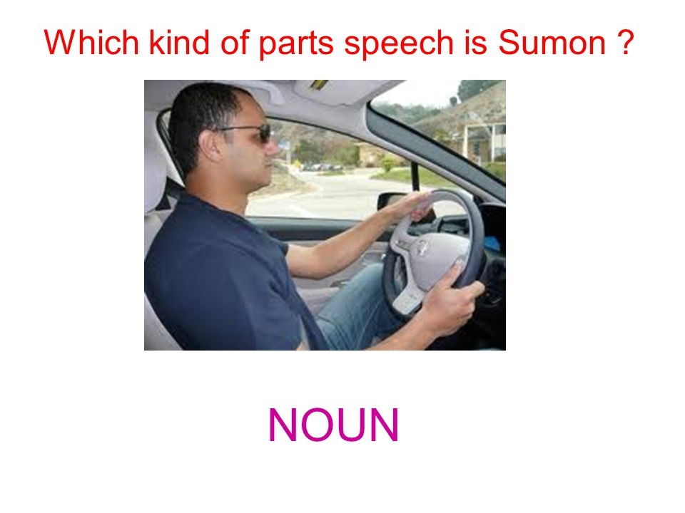 Which kind of parts speech is Sumon ? NOUN