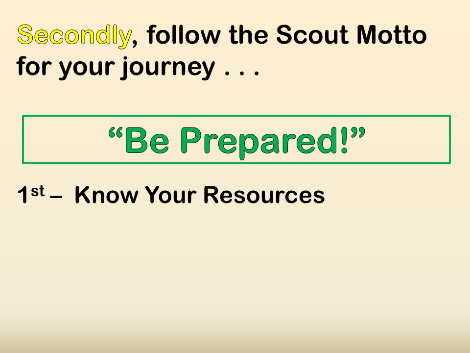 1 st – Know Your Resources
