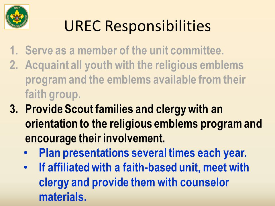 UREC Responsibilities 1.Serve as a member of the unit committee.