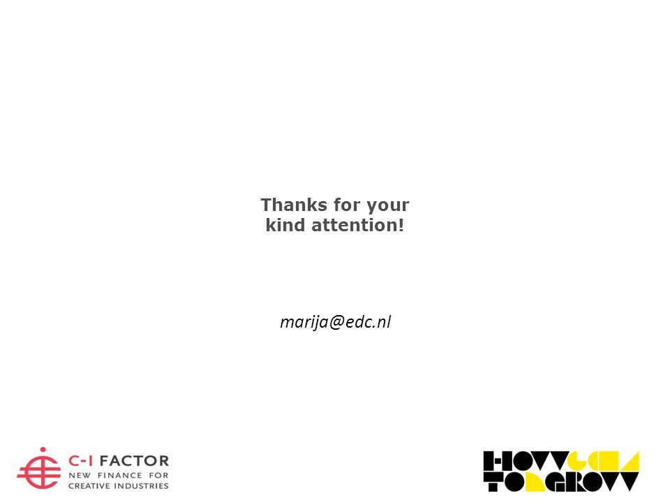 Thanks for your kind attention! marija@edc.nl