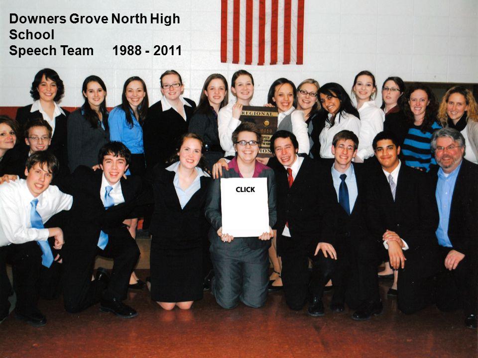 Downers Grove North High School Speech Team 1988 - 2011