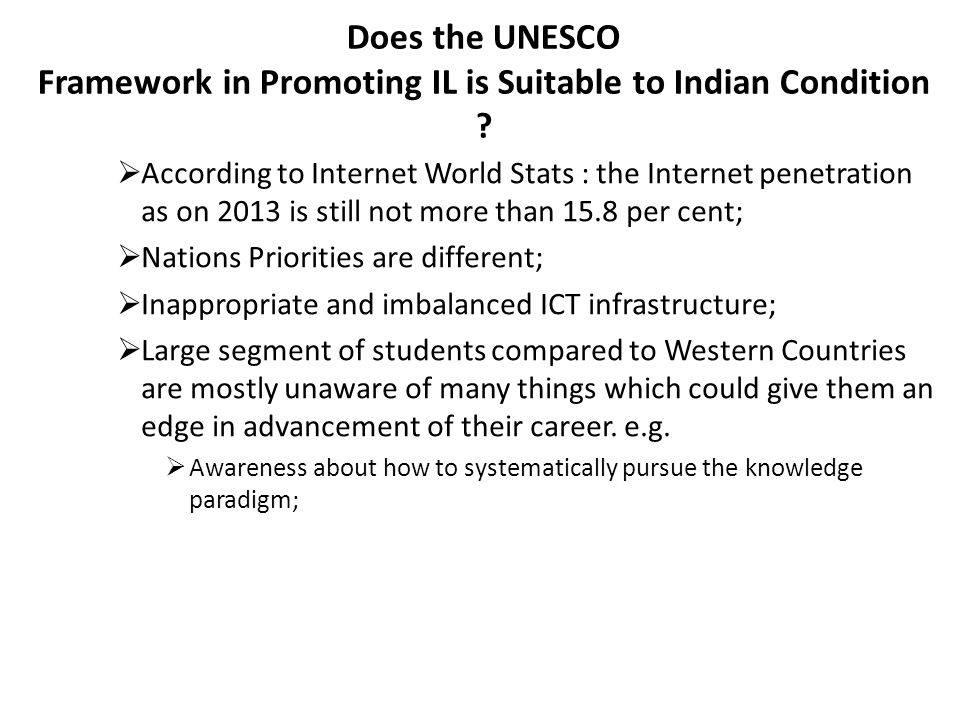 Does the UNESCO Framework in Promoting IL is Suitable to Indian Condition .