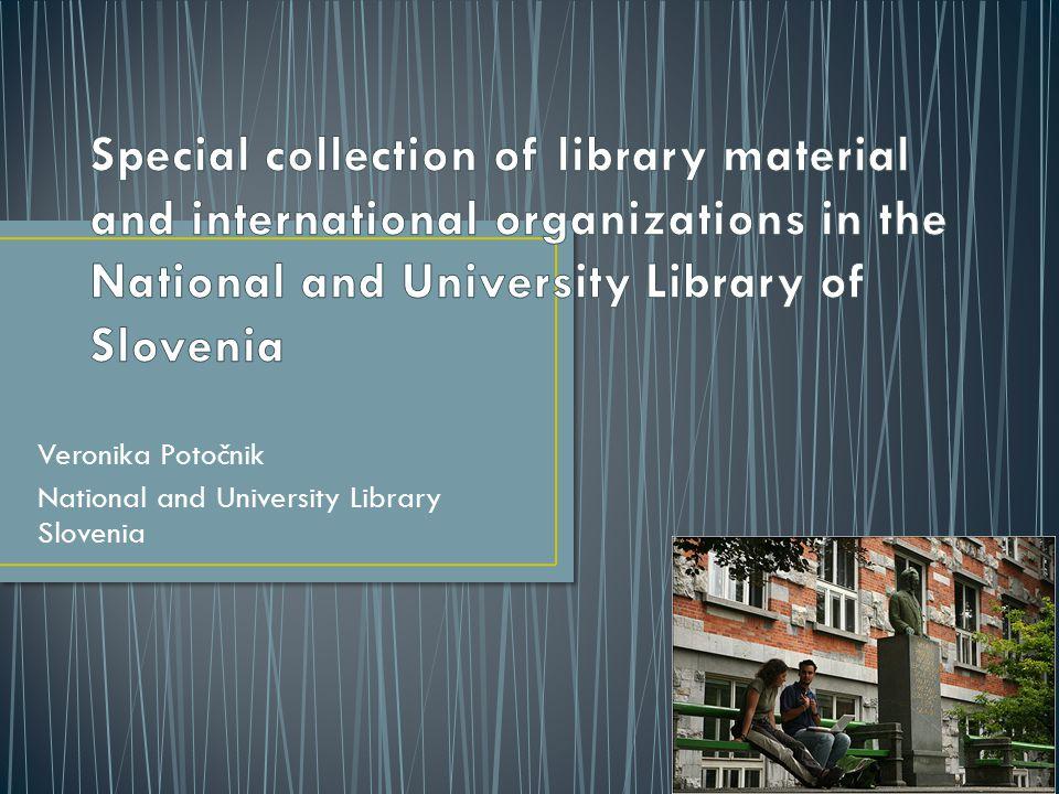 Veronika Potočnik National and University Library Slovenia