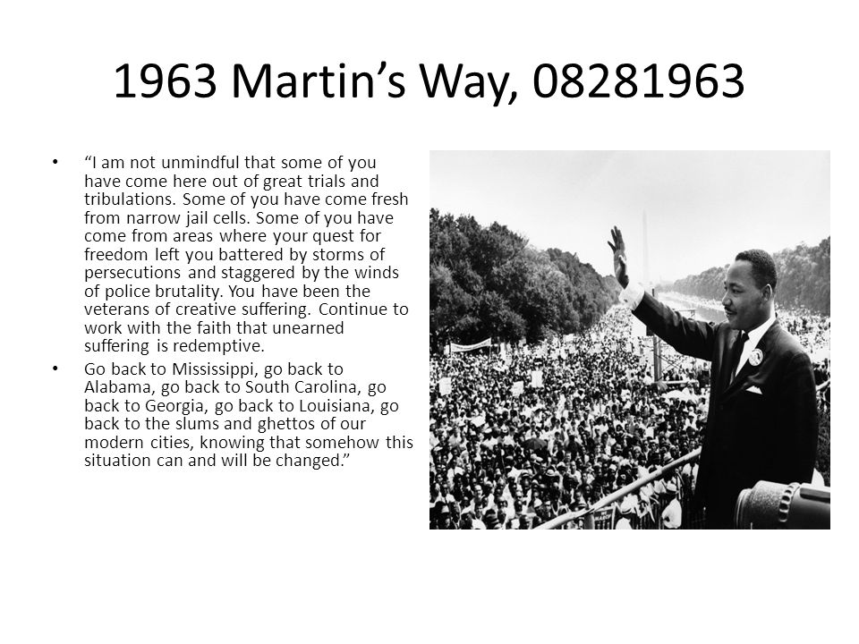 1963 Martin's Way, 08281963 I am not unmindful that some of you have come here out of great trials and tribulations.
