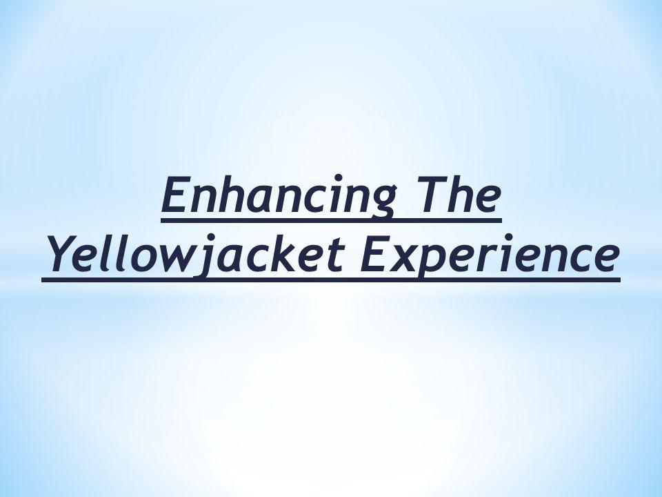 Enhancing The Yellowjacket Experience